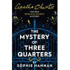 The Mystery Of Three Quarters (The New Hercule Poirot)