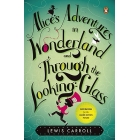 Alice's adventures in Wonderland and through the looking glass (Deluxe classics)