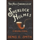 The Mammoth Book of the New Chronicles of Sherlock Holmes