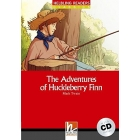 The Adventures of Huckleberry Finn.  Livello 3 (A2). Con CD Audio