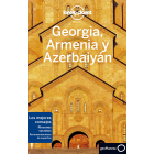Georgia; Armenia y Azerbaiyán (Lonely Planet)