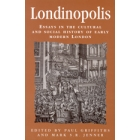 Londinopolis (Essays in the cultural and social history of early modern London)