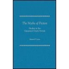 The myths of fiction: studies in the canonical greek novels