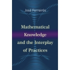 Mathematical knowledge and the interpla of practicesy