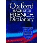 The Oxford Hachette French Dictionary (+ CD-ROM)