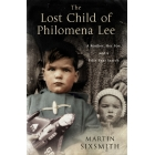 The Lost Child of Philomena Lee: A Mother, Her Son, and a Fifty-Year Search [
