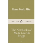 The Notebooks of Malte Laurids Brigge (Pocket Penguins)