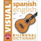 Spanish English. Bilingual visual dictionary (DK Bilingual Dictionaries)
