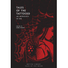 Tales Of The Tattooed. An Anthology Of Ink