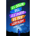 El color del asesinato de Bee Larkham