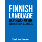 Finnish Language: 88 Finnish Verbs Conjugated in All Tenses