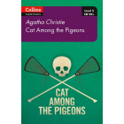 Cat Among Pigeons (Collins Agatha Christie ELT Readers)