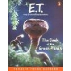 E.T. The Extra-terrestrial.The book of the green planet