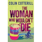 The Woman Who Wouldn't Die. A Dr Siri Murder Mystery