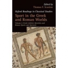 Sport in the greek and roman worlds, vol. 2: greek athletic identities and roman sports and spectacle