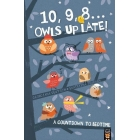 10 9 8... Owls Up Late