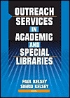 Outreach services in academic and special libraries