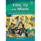 Film, TV and Music, Multi-Level photocopiables activities for teenagers
