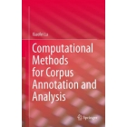 Computational Methods for Corpus Annotation and Analysis Publication