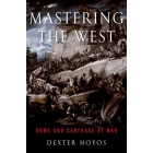 Mastering the West. Rome and Carthage at War