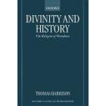 Divinity and History. The religion of Herodotus