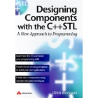 Designing components with the C++ STL : a new approach programming