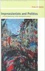 Impressionists and politics (Art and democracy in the nineteenth century)