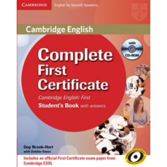 Complete First Certificate for Spanish Speakers. Student's book with answers and CD-ROM