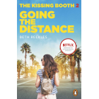 The Kissing Booth 2. Going The Distance