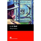 L.A. Raid (Macmillan Readers Beginner)
