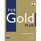 FCE Gold Plus. Coursebook with iTest CD-ROM
