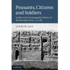 Peasants, citizens and soldiers: studies in the demographic history of roman Italy 225 BC-AD 100