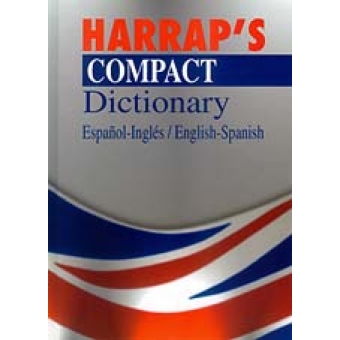 Harrap's Compact Dictionary Español-Inglés/English-Spanish