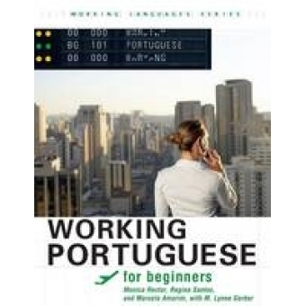 Working Portuguese for Beginners (Brazilian Portuguese) Student Edition