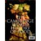 The Cambridge world history of food (2 vols)