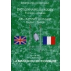Dictionnaire du Rugby. Français-Anglais=Dictionary of Rugby. English-French