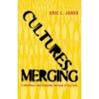 Cultures Merging: An Historical and Economic Critique of Culture