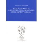 Mercè Rodoreda : a selected and annotated bibliography (2002-2011)