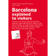 Barcelona explained to visitors