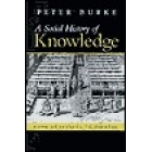 A social history of knowledge (From Gutenberg to Diderot)