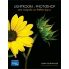 Lightroom y photoshop para fotografía con réflex digital