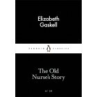 The Old Nurse's Story (Little Black Classics #39)
