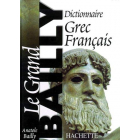 Le Grand Bailly: Dictionnaire grec-français