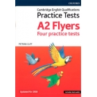 Cambridge English Qualifications Practice Tests A2 Flyers. Four Practice Tests