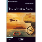 Reading and Training - True Adventures Stories - Level 3 - B1.2