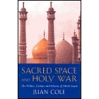 Sacred space and holy war. The politics, culture and history of Shi `ite Islam