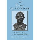 The Peace of the Gods. Elite religious practices in the Middle Roman Republic