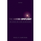 The moving spotlight: an essay on time and ontology