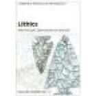 Lithics. Macroscopic approaches to analysis