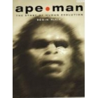 Ape-man (The story of human evolution)